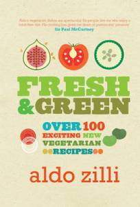 Fresh & Green by Aldo Zilli